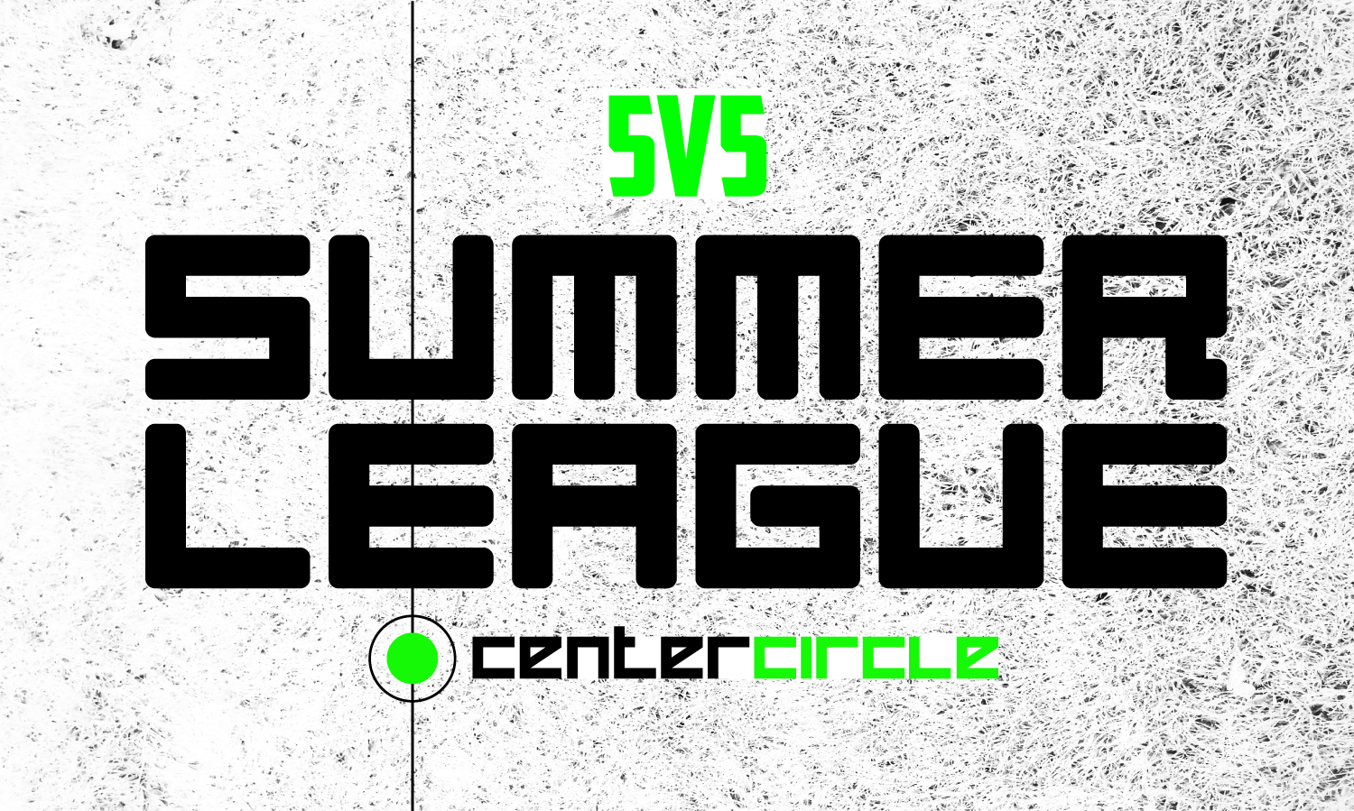 5v5 Summer League 15l